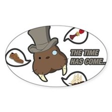 The time has come... Sticker