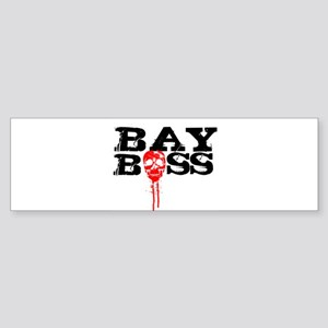 Bay Bo$$ 2 Bumper Sticker