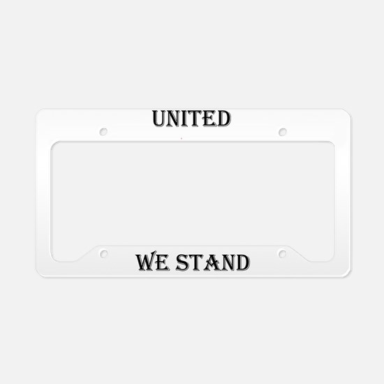 Cute United we stand License Plate Holder