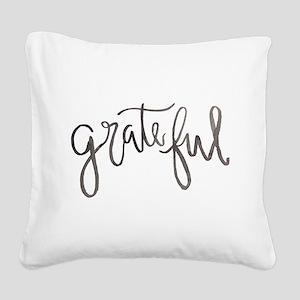Grateful Square Canvas Pillow