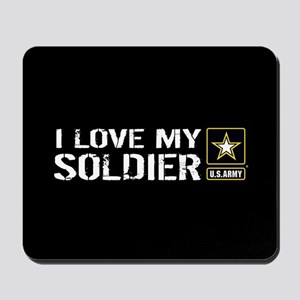 U.S. Army: I Love My Soldier (Black) Mousepad