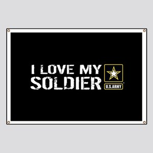 U.S. Army: I Love My Soldier (Black) Banner
