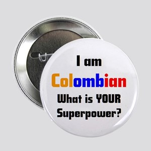 """i am colombian 2.25"""" Button"""