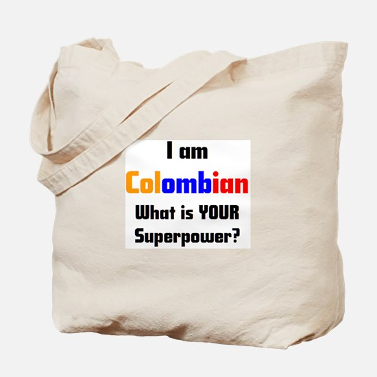 i am colombian Tote Bag