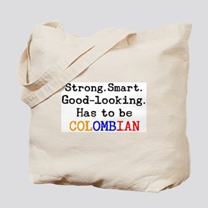 be colombian Tote Bag