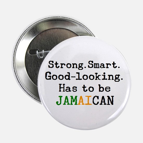 "be jamaican 2.25"" Button"