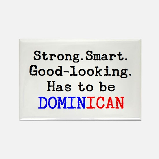 be dominican Rectangle Magnet