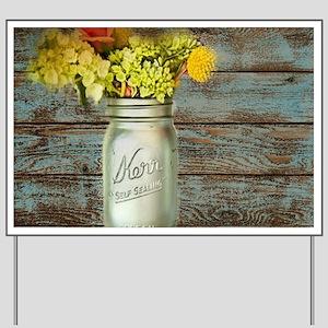 western country mason jar flower Yard Sign