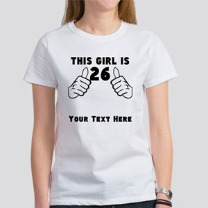 This Girl Is 26 T-Shirt