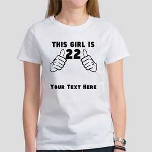 This Girl Is 22 T-Shirt