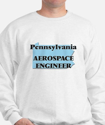 Pennsylvania Aerospace Engineer Sweatshirt