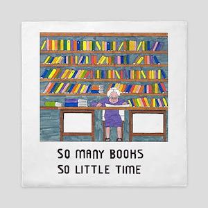 So Many Books so little time Queen Duvet