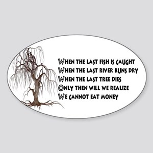 When The Last Tree Dies Sticker