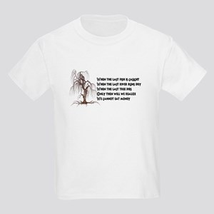 When The Last Tree Dies T-Shirt