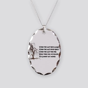 When The Last Tree Dies Necklace Oval Charm