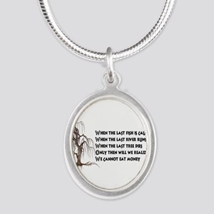 When The Last Tree Dies Necklaces