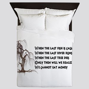 When The Last Tree Dies Queen Duvet