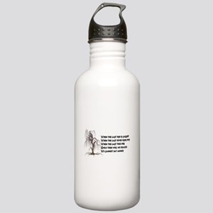 When The Last Tree Die Stainless Water Bottle 1.0L
