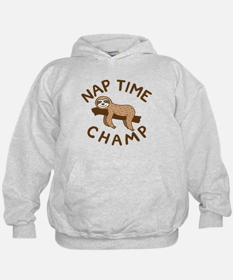 Nap Time Champ Hoodie