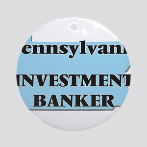 Pennsylvania Investment Banker Round Ornament