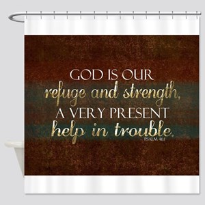 God is our Refuge Bible Scripture C Shower Curtain