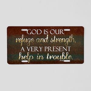 God is our Refuge Bible Scr Aluminum License Plate
