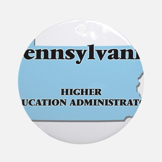 Pennsylvania Higher Education Admin Round Ornament