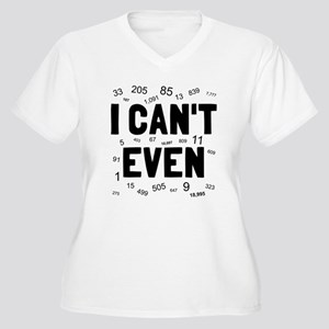 I can't even Women's Plus Size V-Neck T-Shirt