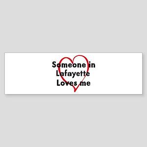 Loves me: Lafayette Bumper Sticker