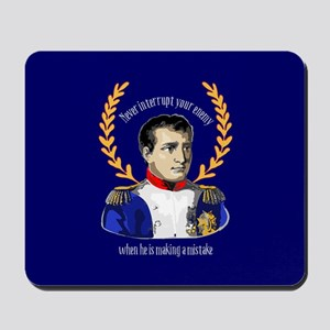 Napoleon Famous Quote Mousepad