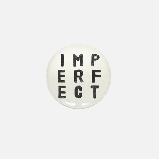 Imperfect (Stamp) Mini Button