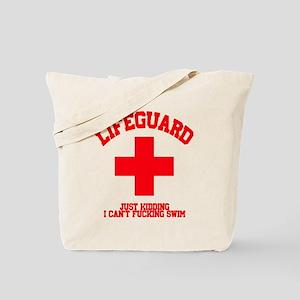 Lifeguard Just Kidding Tote Bag
