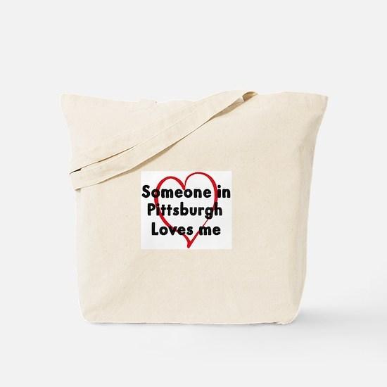 Loves me: Pittsburgh Tote Bag