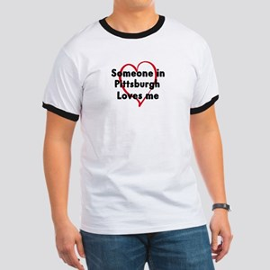 Loves me: Pittsburgh Ringer T