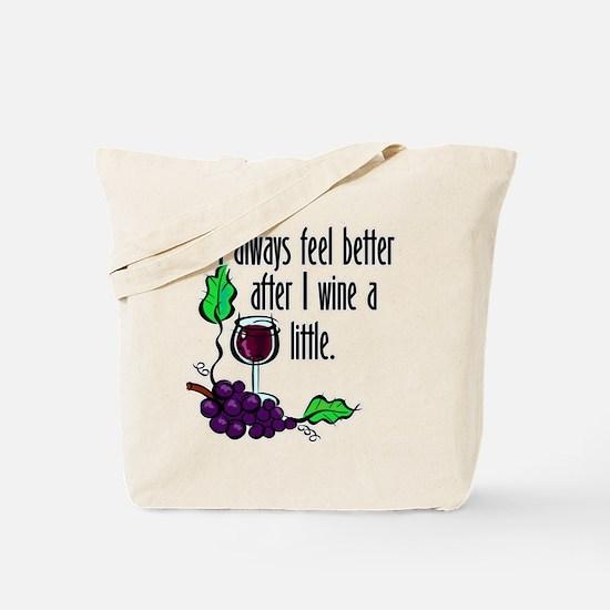 I Whine & Wine Tote Bag