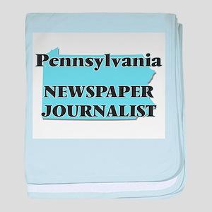 Pennsylvania Newspaper Journalist baby blanket
