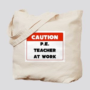 Caution PE Teacher Tote Bag