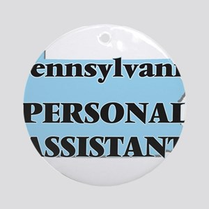 Pennsylvania Personal Assistant Round Ornament