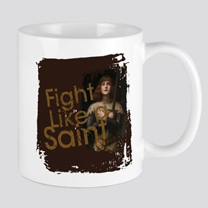 Fight Like a Saint Mugs
