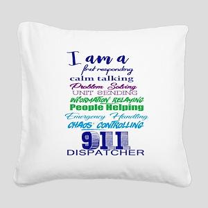 911 DISPATCHER Square Canvas Pillow