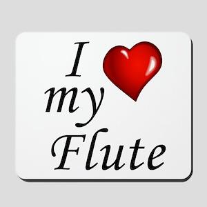 I Love my Flute Mousepad