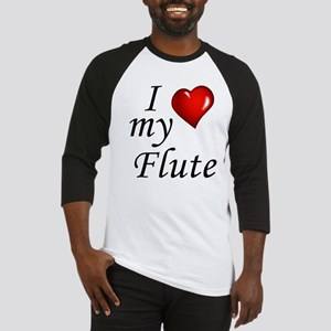I Love my Flute Baseball Jersey