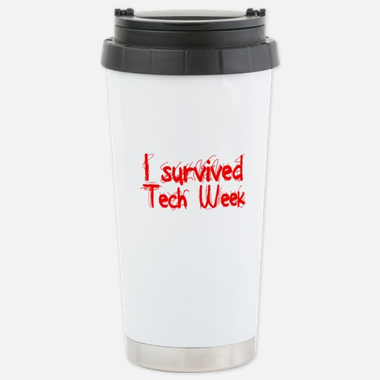 I survived Tech Week! Mugs