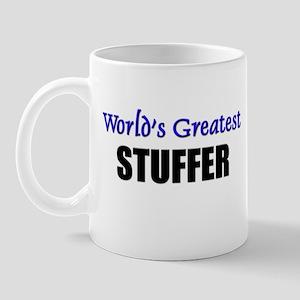 Worlds Greatest STUFFER Mug
