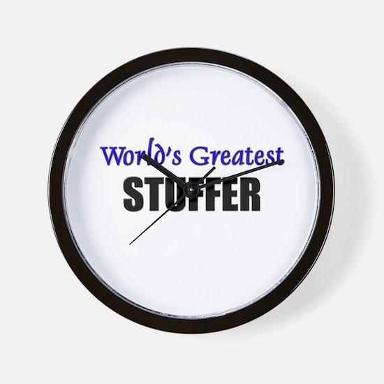 Worlds Greatest STUFFER Wall Clock
