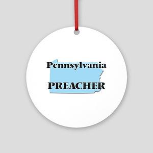 Pennsylvania Preacher Round Ornament
