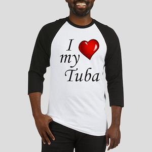 I Love My Tuba Baseball Jersey