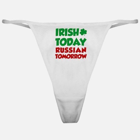 Irish Today Russian Tomorrow Classic Thong