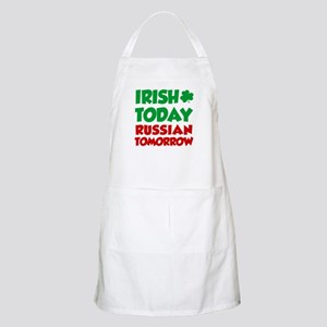 Irish Today Russian Tomorrow Apron