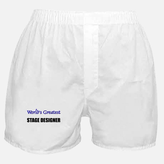 Worlds Greatest STAGE DESIGNER Boxer Shorts